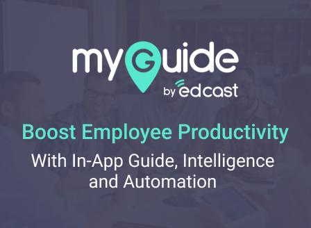 MyGuide by EdCast (GuideMe, ShowMe, DoItForMe) - EdCast - AppExchange